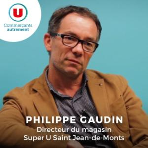 Philippe Gaudin, super U saint jean de monts