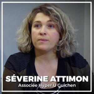 Séverine Attimon, Associée Hyper U Guichen