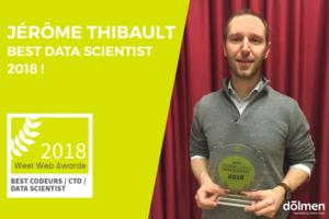 Jérôme Thibault, notre Chief Data Officer a été récompensé Best Data Scientist à la cérémonie des West Web Awards, qui récompense les les personnes qui ont fait preuve d'excellence dans un projet digital
